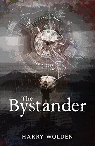 The Bystander by [Harry Wolden]