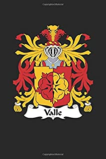 Valle: Valle Coat of Arms and Family Crest Notebook Journal (6 x 9 - 100 pages)