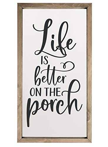 Life is Better on the Porch Framed Rustic Wood Farmhouse Wall Sign 9x18