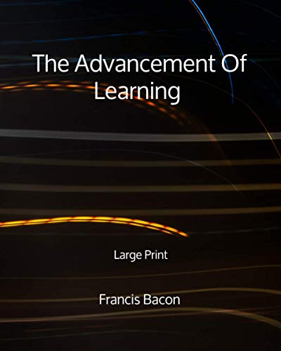 The Advancement Of Learning - Large Print