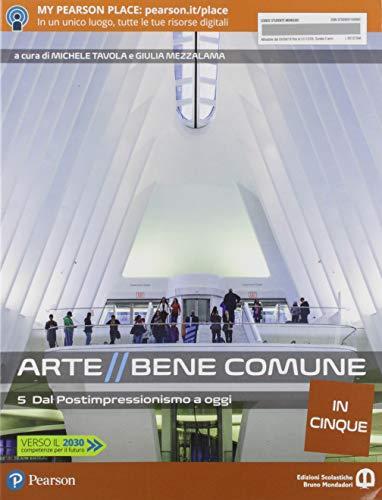 Arte bene comune. Dalla preistoria all'arte paleocristiana. Per le Scuole superiori. Con e-book. Con espansione online (Vol. 5)