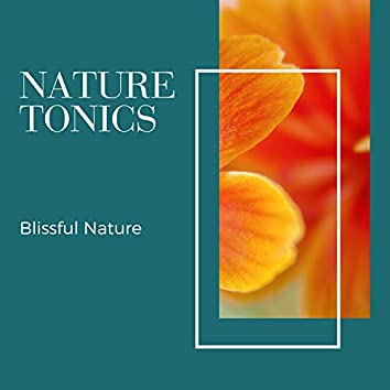 Nature Tonics - Blissful Nature