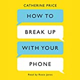 How to Break Up With Your Phone - Amazon