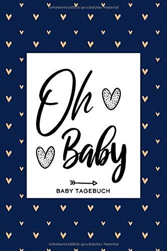 Oh Baby Tagebuch: Schwangerschaftstagebuch - Schwangerschafts Notizbuch - Baby Notizbuch mit 120 punktierten Seiten - ca. A5 - glänzendes Softcover