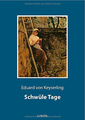 Buchseite und Rezensionen zu 'Schwüle Tage: Novelle' von Eduard von Keyserling