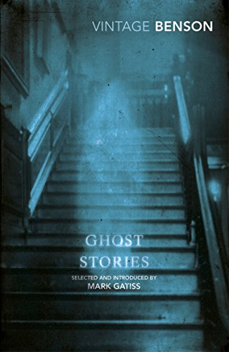 Ghost Stories: Selected and Introduced by Mark Gatiss (Vintage Classics)