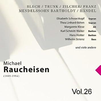 Michael Raucheisen Vol. 26