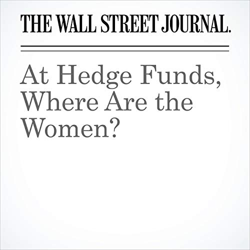 At Hedge Funds, Where Are the Women? copertina