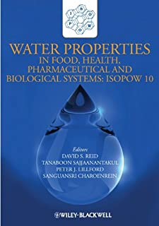 Water Properties in Food, Health, Pharmaceutical and Biological Systems: ISOPOW 10 (English Edition)