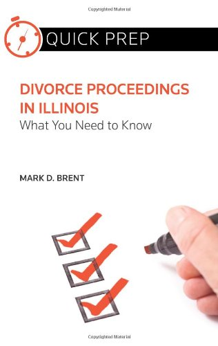 Divorce Proceedings in Illinois: What You Need to Know (Quick Prep)