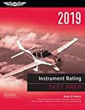 Instrument Rating Test Prep 2019 + Airman Knowledge Testing Supplement for Instrumental Rating