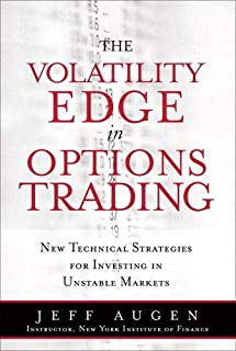 Volatility Edge in Options Trading, The: New Technical Strategies for Investing in Unstable Markets (paperback)