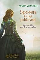 Sporen in het polderland: #2 Badhoeve trilogie