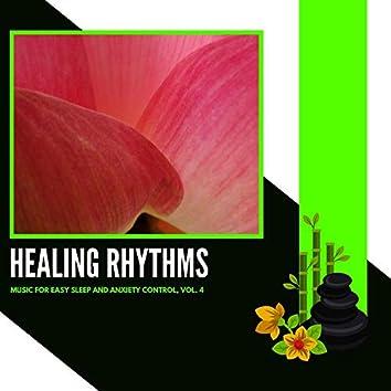 Healing Rhythms - Music For Easy Sleep And Anxiety Control, Vol. 4