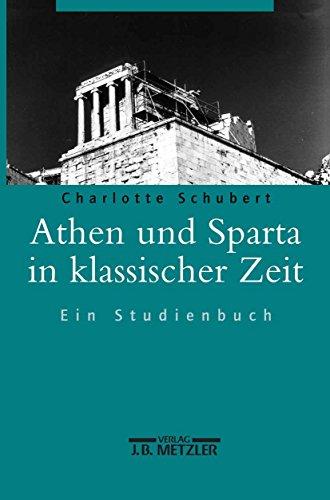 Athen und Sparta in klassischer Zeit: Ein Studienbuch