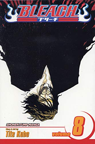 Bleach Volume 8: The Blade and Me