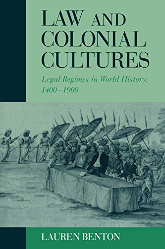 Law and Colonial Cultures: Legal Regimes in World...
