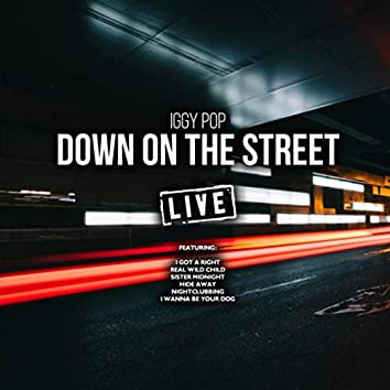Down On The Street (Live)