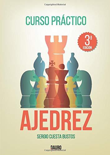 Curso práctico de ajedrez: 3ª edición
