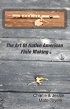 The Art Of Native American Flute Making