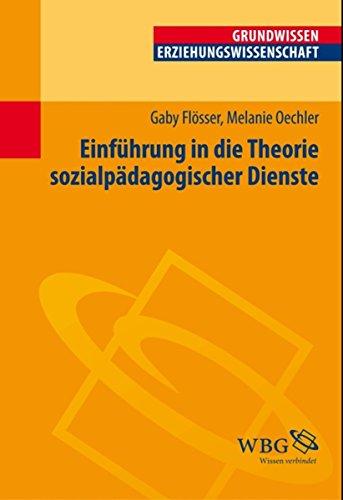 Einführung in die Theorie der Sozialpädagogischen Dienste (Erziehungswissenschaft kompakt)