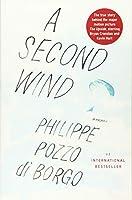 A Second Wind: A Memoir