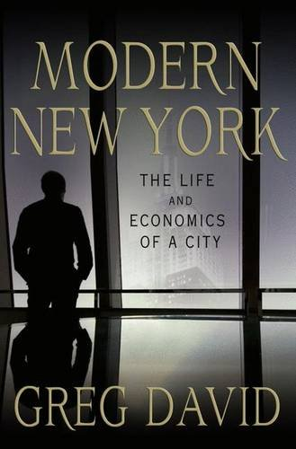 Image of Modern New York: The Life and Economics of a City