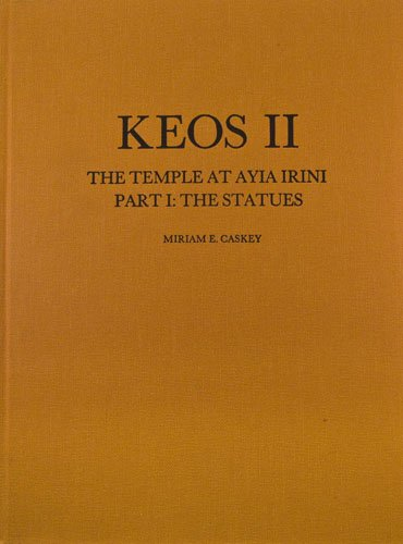 The Temple of Ayia Irini: The Statues (Keos)