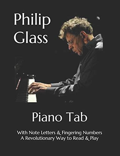 Philip Glass: Easy to Read Visual Sheet Music with Letters