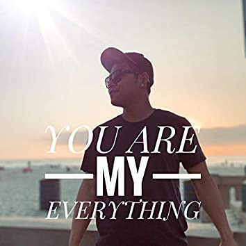 You Are My Everything (feat. Gu Rowng)