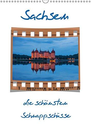Sachsen (Wandkalender 2019 DIN A3 hoch): Die schönsten Schnappschüsse im Dia-Stil (Planer, 14 Seiten ) (CALVENDO Orte)