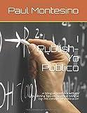I Publish-Yo Publico: A bilingual notebook with my publishing Tips-Un cuaderno bilingüe con mis consejos de publicación (Spanish Edition)