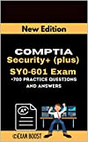 CompTIA Security+ (plus) SY0-601 Exam +700 practice Questions and Answers: Actual 2021 Exams to prepare for CompTIA Security+ SY0-601 Certification