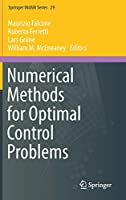 Numerical Methods for Optimal Control Problems (Springer INdAM Series (29))