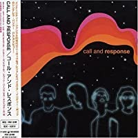 Call and Response by Call & Response (2001-10-25)