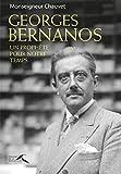 Georges Bernanos, un prophète pour notre temps