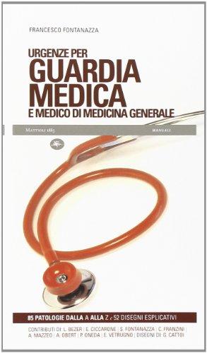 Urgenze per guardia medica e medico di medicina generale