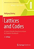 Lattices and Codes: A Course Partially Based on Lectures by Friedrich Hirzebruch (Advanced Lectures in Mathematics)