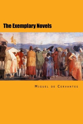The Exemplary Novels: Complete Edition
