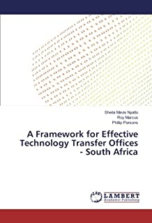 A Framework for Effective Technology Transfer Offices - South Africa