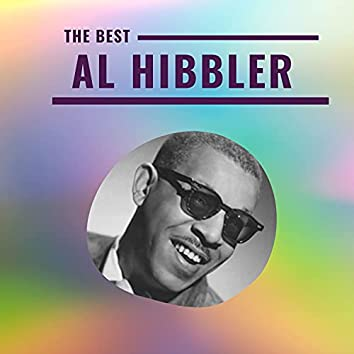 Al Hibbler - The Best
