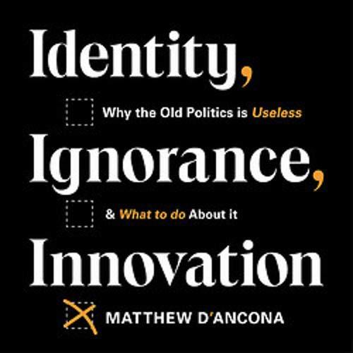 Identity, Ignorance, Innovation cover art