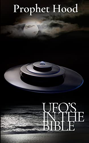 UFO'S IN THE BIBLE