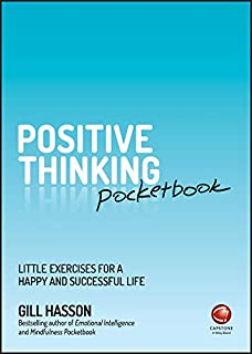 Positive Thinking Pocketbook: Little Exercises for a Happy and Successful Life