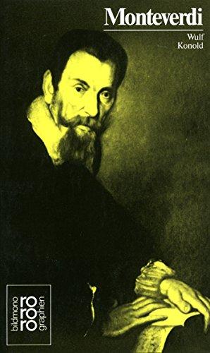 Claudio Monteverdi: Mit Selbstzeugnissen Und Bilddokumenten
