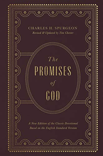 Promises of God, The: A New Edition of the Classic Devotional Based on the English Standard Version