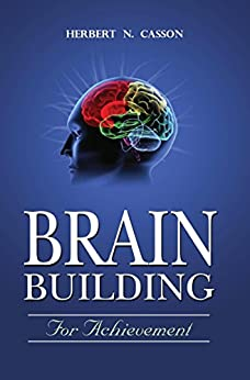 Brain Building for Achievement by [Herbert N Cassion]