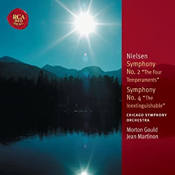 "Nielsen: Symphony No. 2 ""The Four Temperaments"" & Symphony No. 4 ""Inextinguishable"""