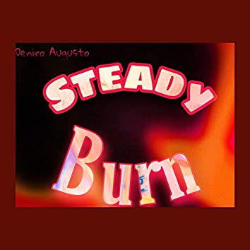 Steady Burn