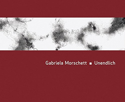 Gabriela Morschett - Unendlich